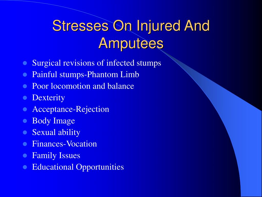 Stresses On Injured And Amputees