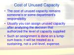 cost of unused capacity