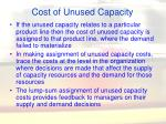 cost of unused capacity40