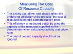 measuring the cost of resource capacity41