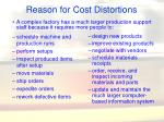 reason for cost distortions