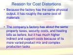 reason for cost distortions11