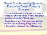 simple cost accounting systems ericson ice cream company example