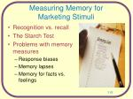 measuring memory for marketing stimuli