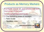products as memory markers