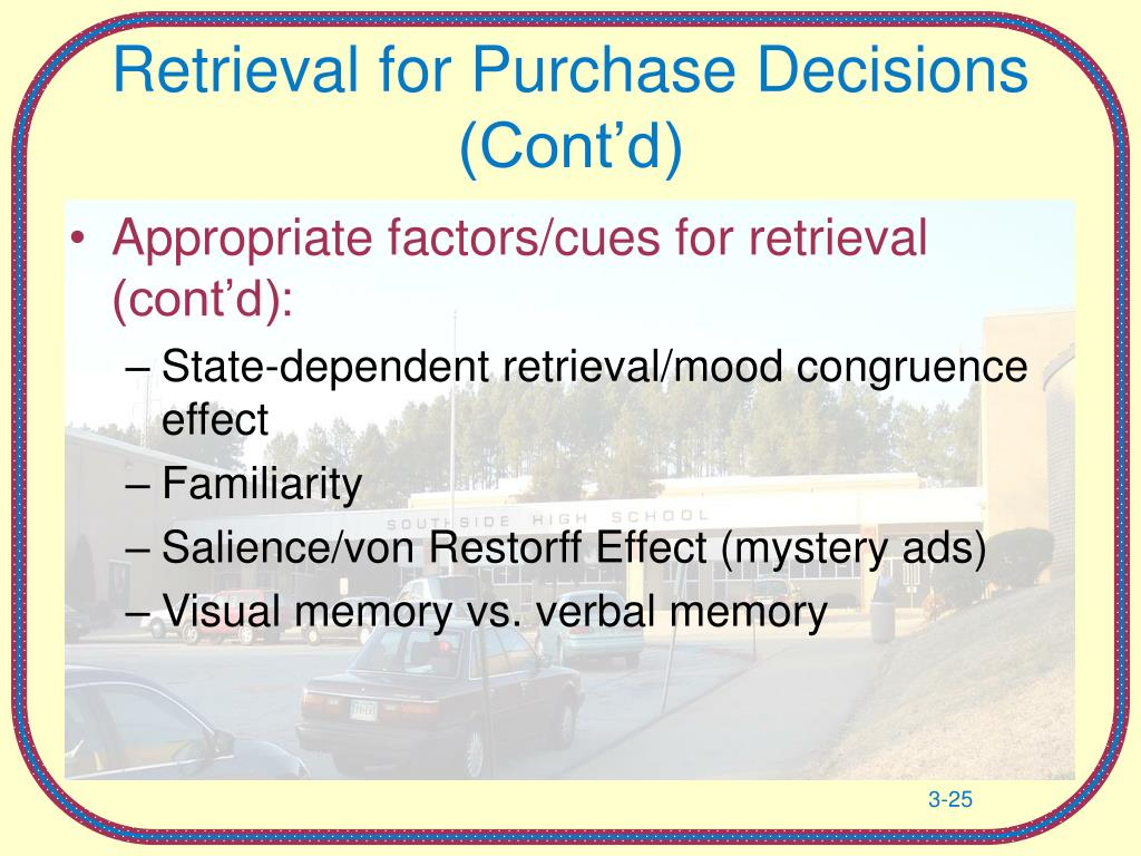 Retrieval for Purchase Decisions (Cont'd)