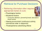 retrieval for purchase decisions