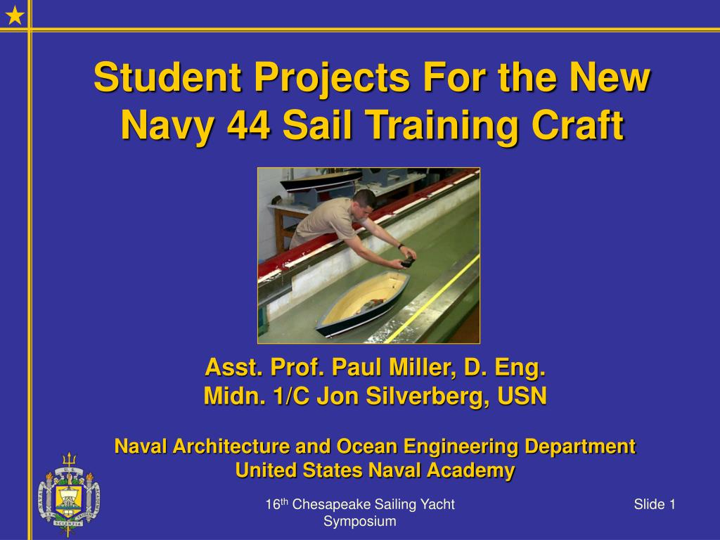 student projects for the new navy 44 sail training craft l.