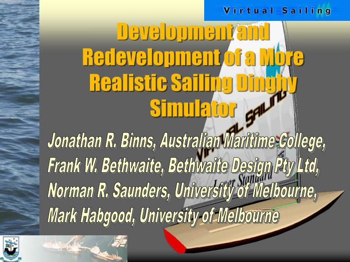 development and redevelopment of a more realistic sailing dinghy simulator n.