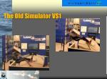 the old simulator vs1