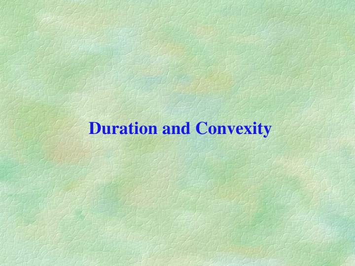 duration and convexity n.