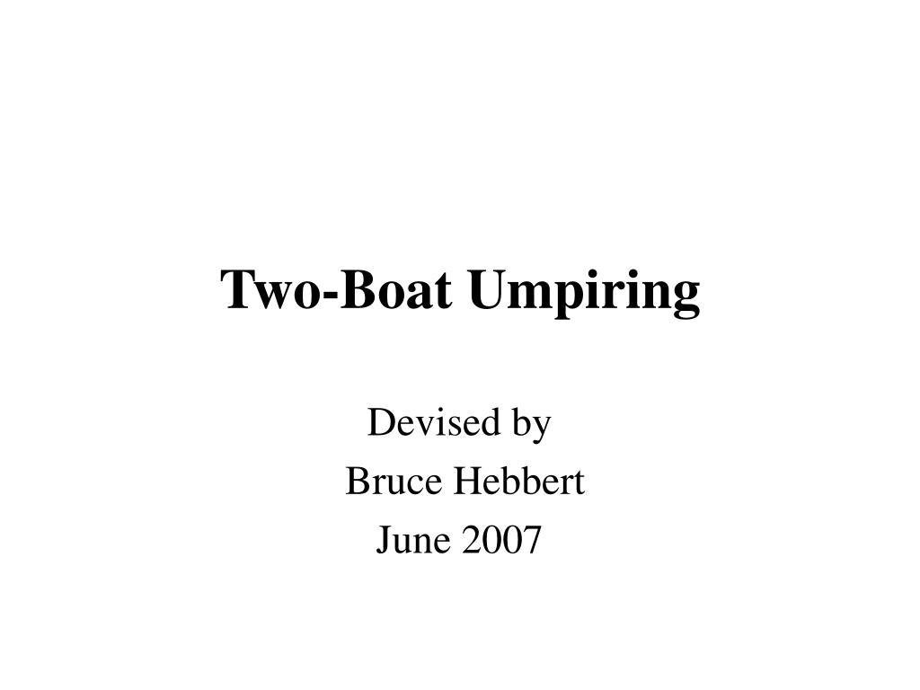 two boat umpiring l.