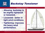 backstay tensioner