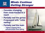 winds continue getting stronger