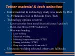 tether material tech selection