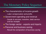 the monetary policy sequence17
