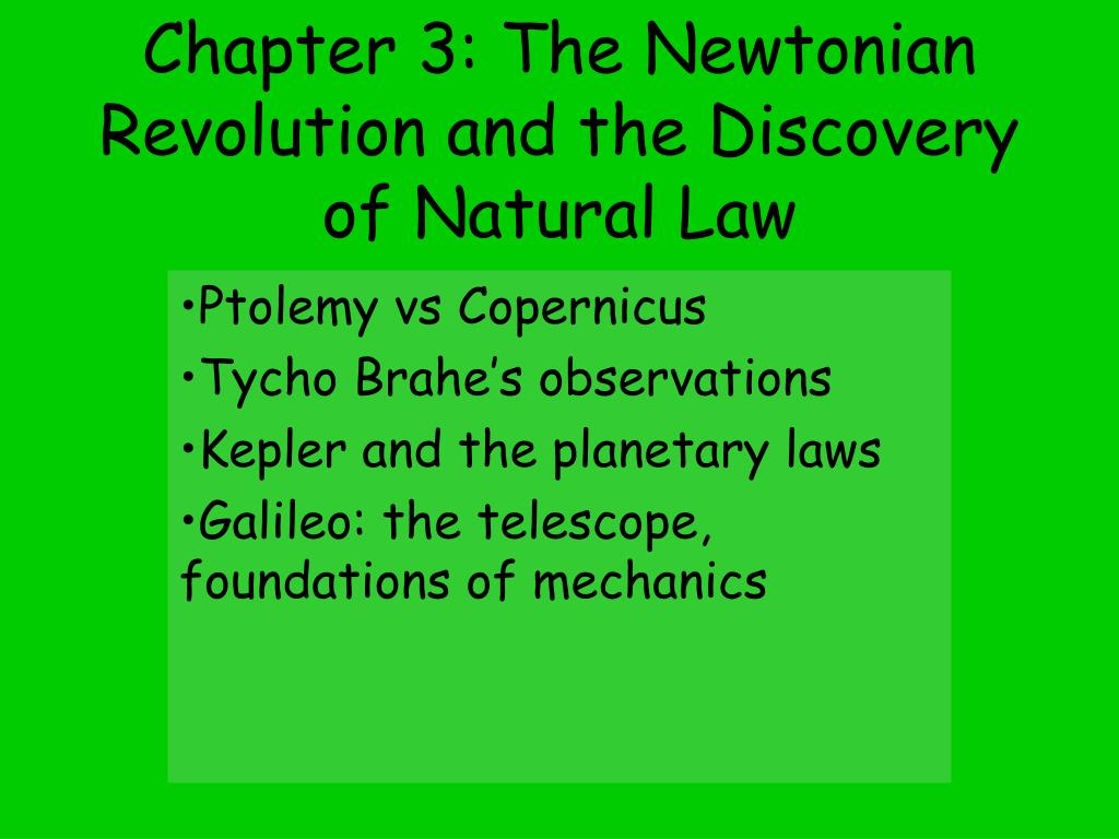chapter 3 the newtonian revolution and the discovery of natural law l.