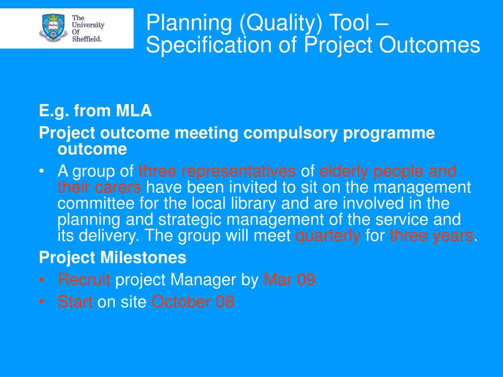 Planning (Quality) Tool – Specification of Project Outcomes