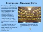 experiences staatsoper berlin