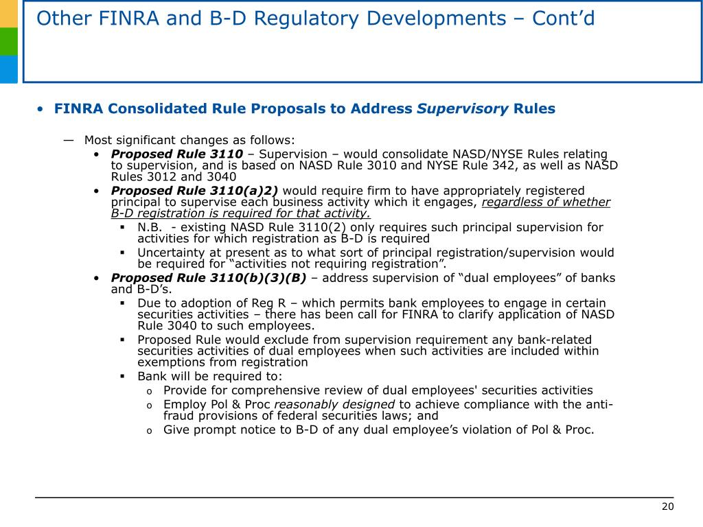 Other FINRA and B-D Regulatory Developments – Cont'd