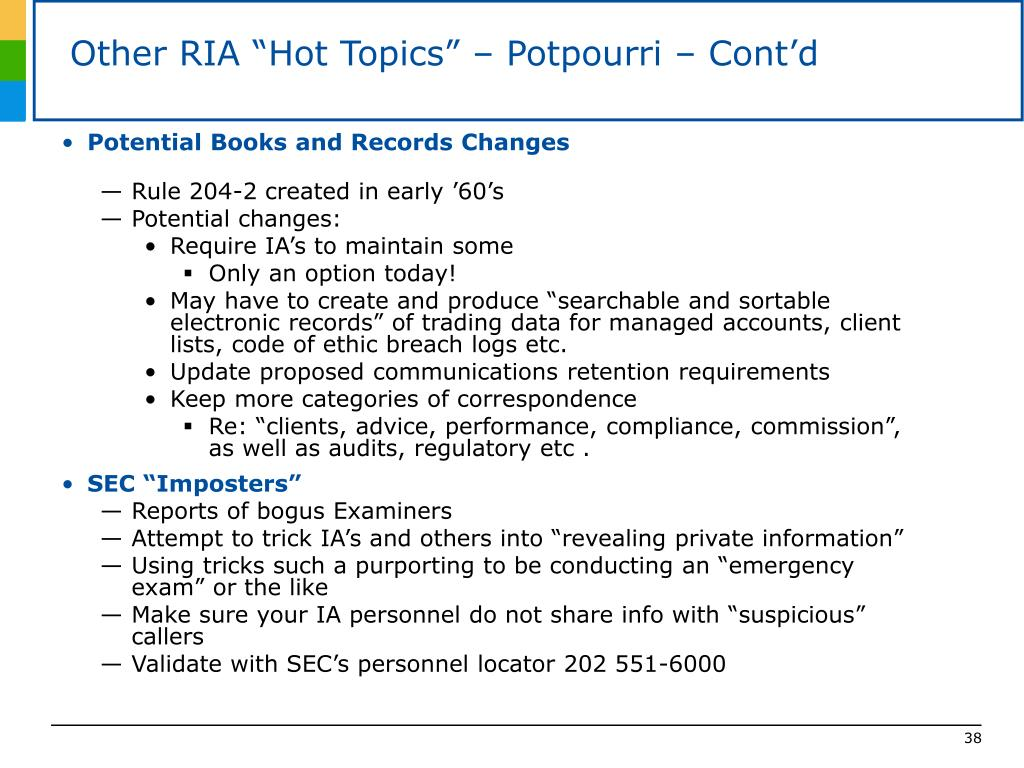 "Other RIA ""Hot Topics"" – Potpourri – Cont'd"
