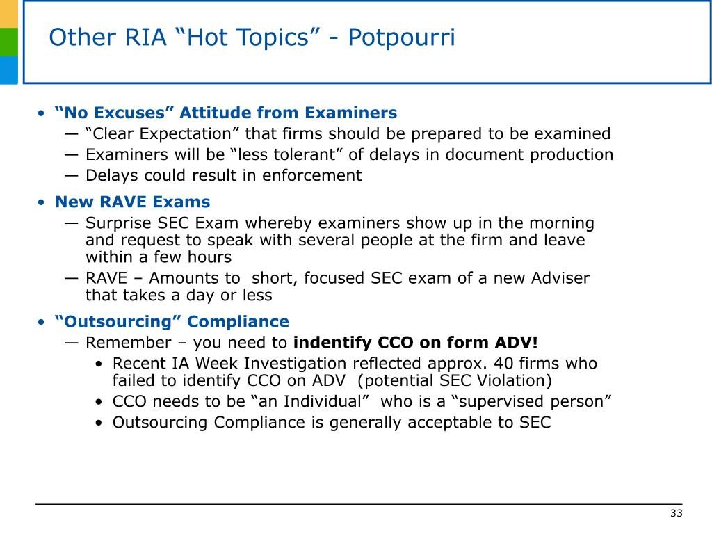 "Other RIA ""Hot Topics"" - Potpourri"