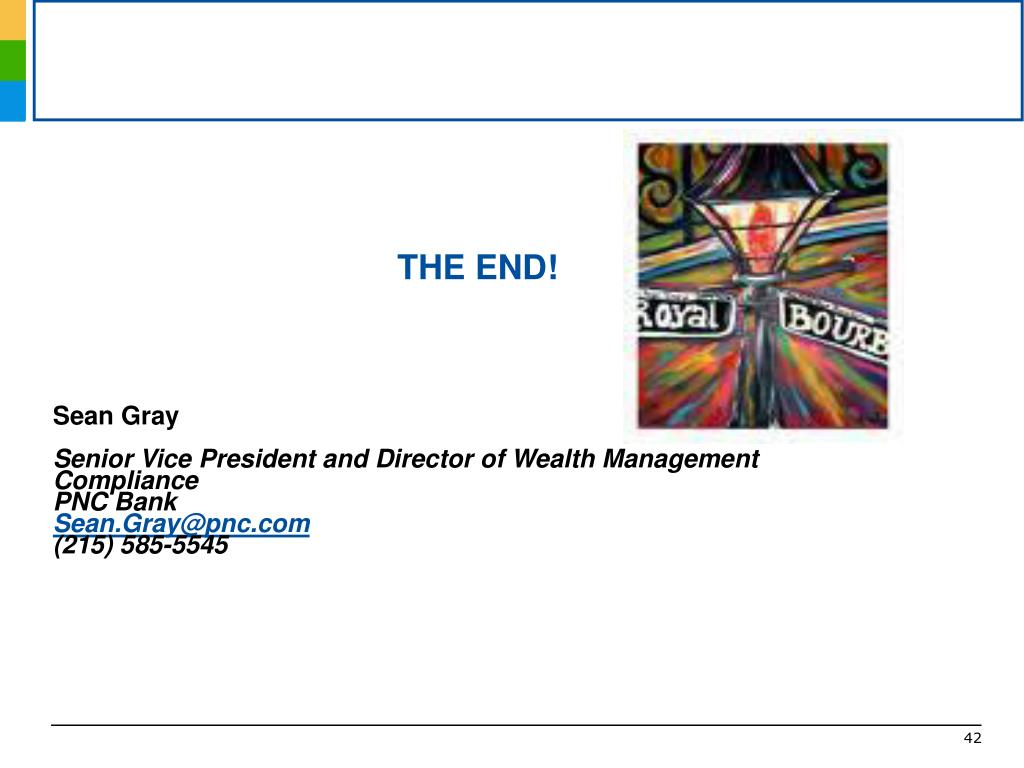 PPT - Sean Gray Senior Vice President Director of Wealth