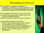 differentiating observable goods