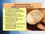 resource based approach to strategy
