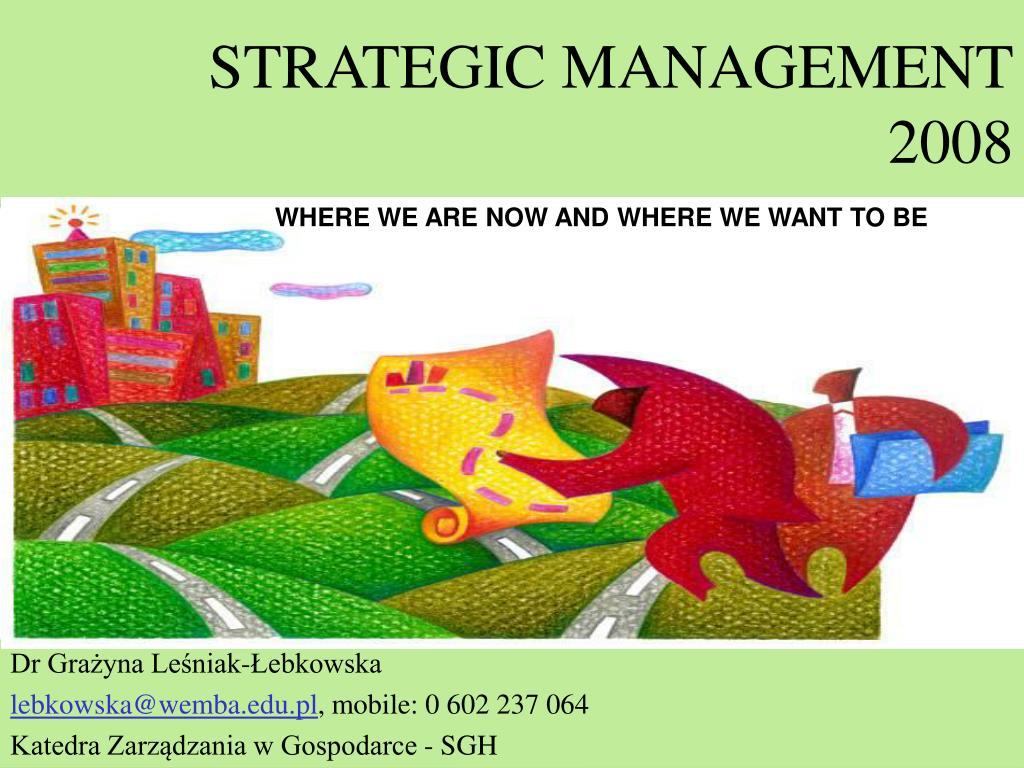 strategic management 2008 l.