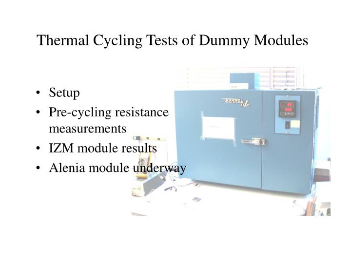 Thermal cycling tests of dummy modules