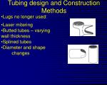 tubing design and construction methods