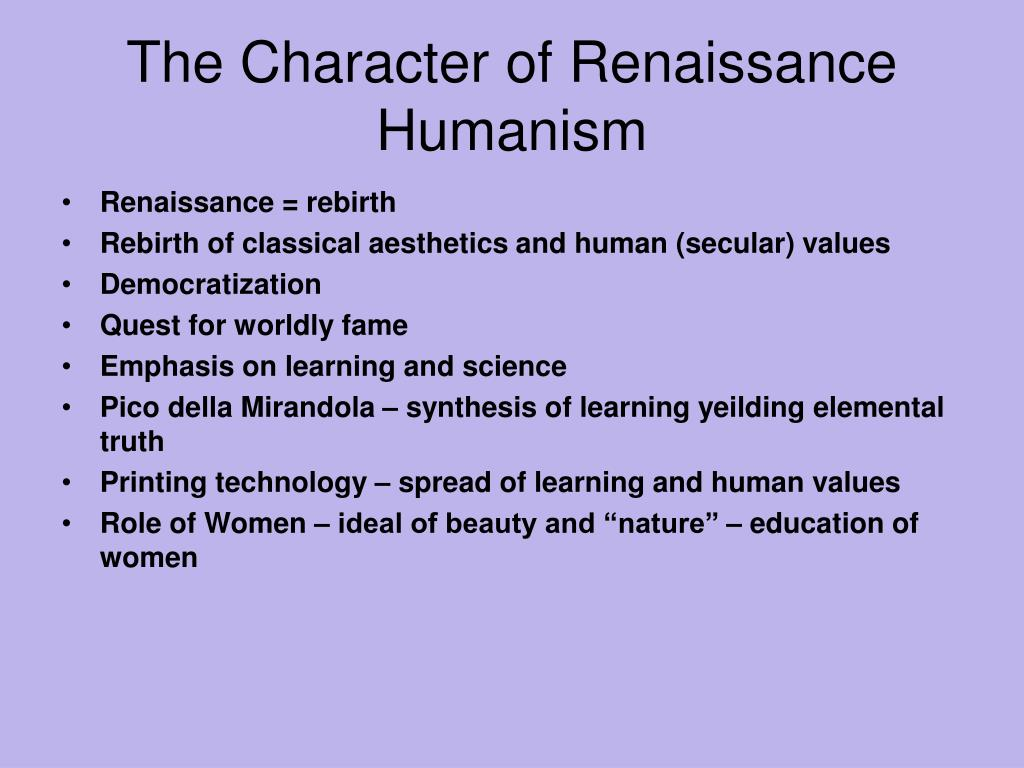 The Character of Renaissance Humanism