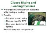 closed mixing and loading systems
