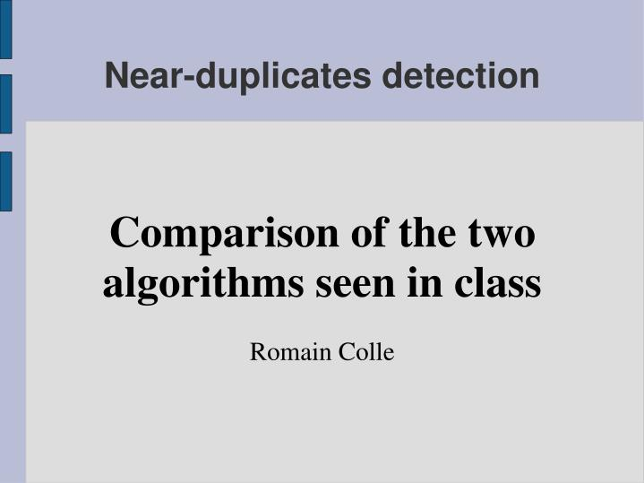 Comparison of the two algorithms seen in class romain colle