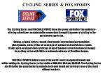 cycling series fox sports