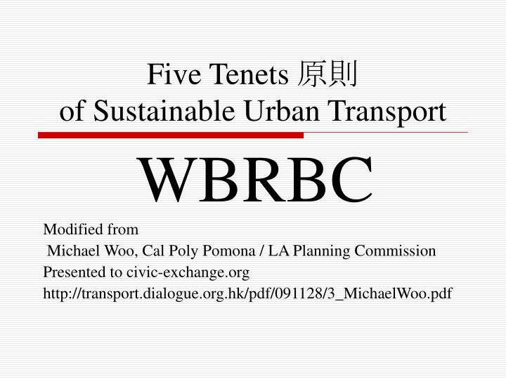 Five tenets of sustainable urban transport