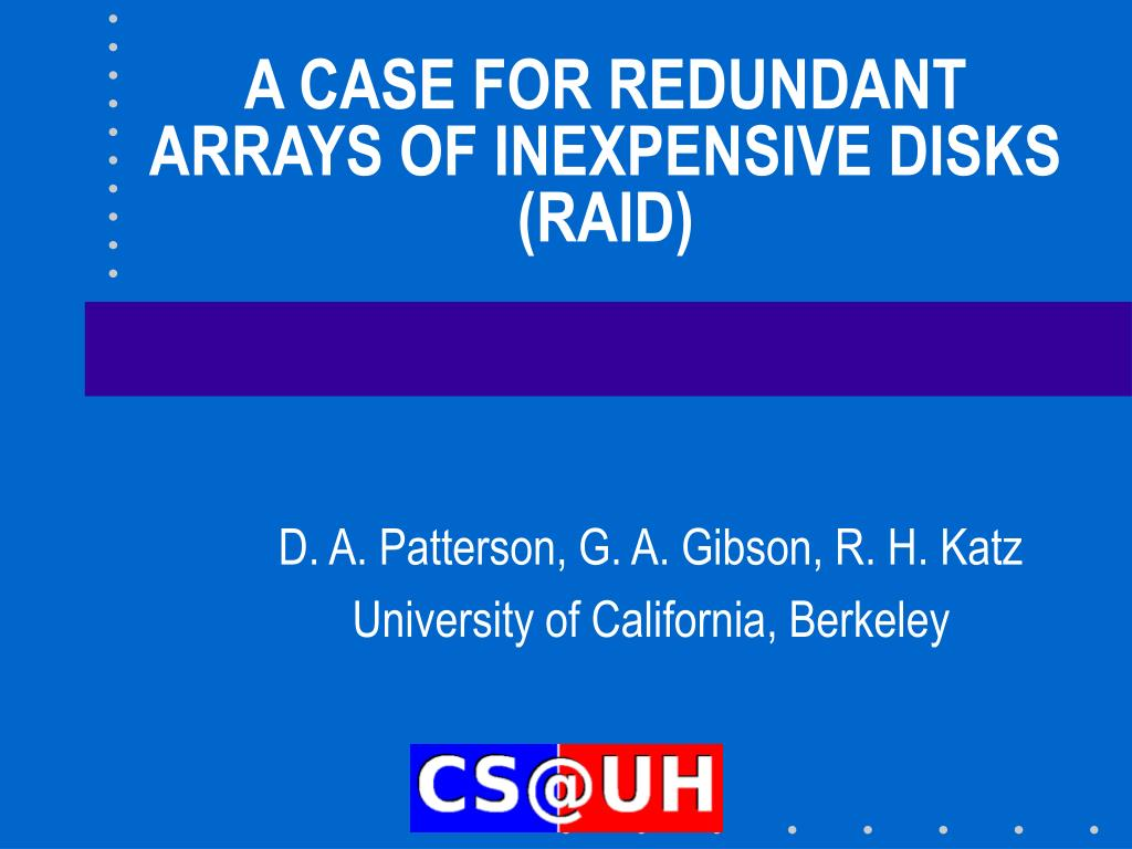 a case for redundant arrays of inexpensive disks raid l.