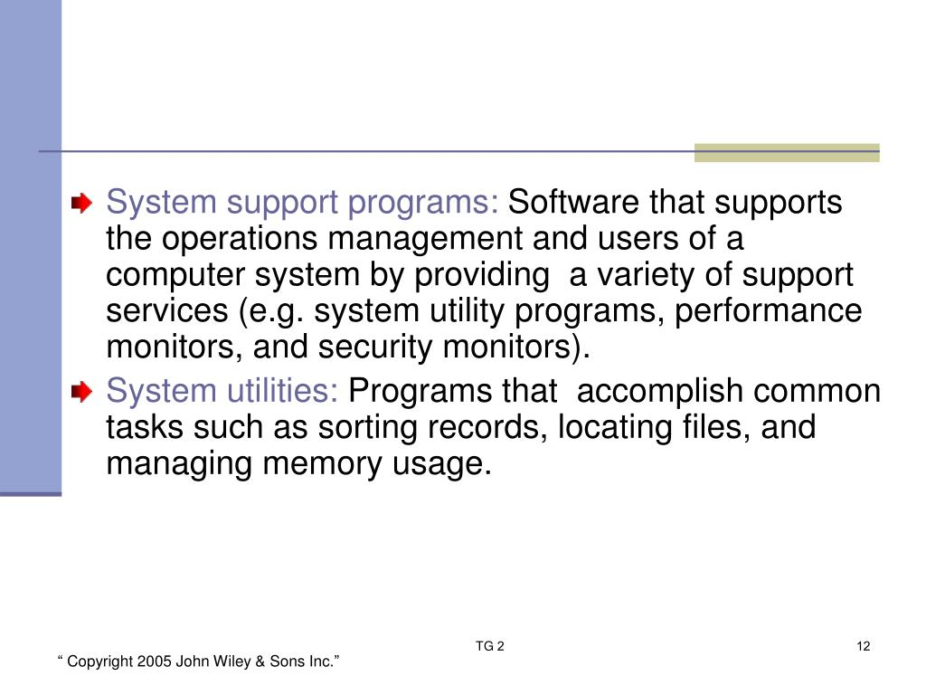 System support programs: