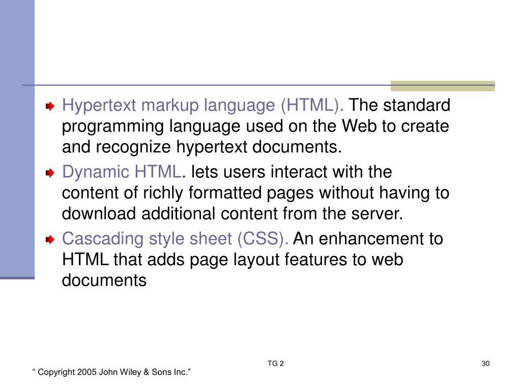 Hypertext markup language (HTML).