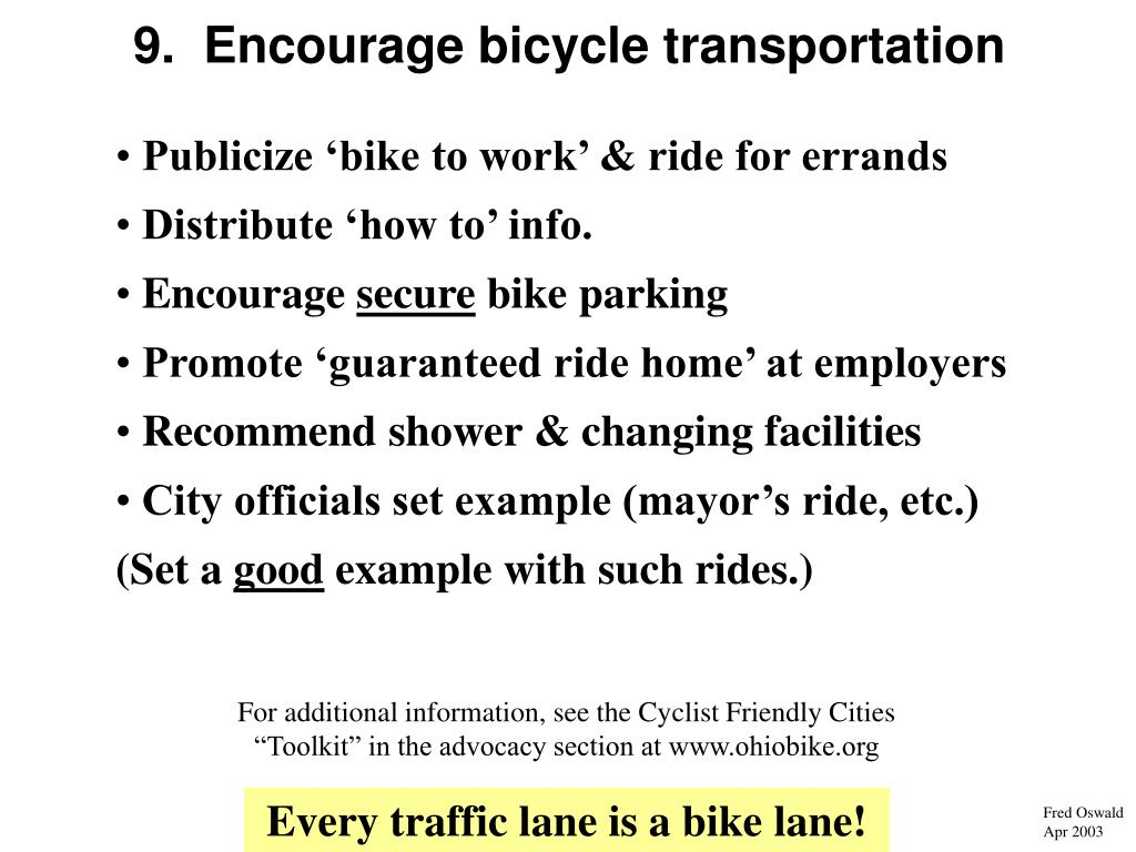 9.  Encourage bicycle transportation