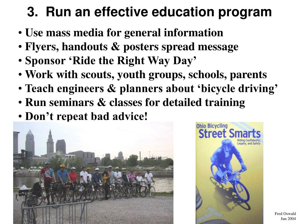 3.  Run an effective education program