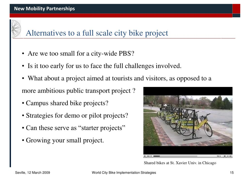 Alternatives to a full scale city bike project