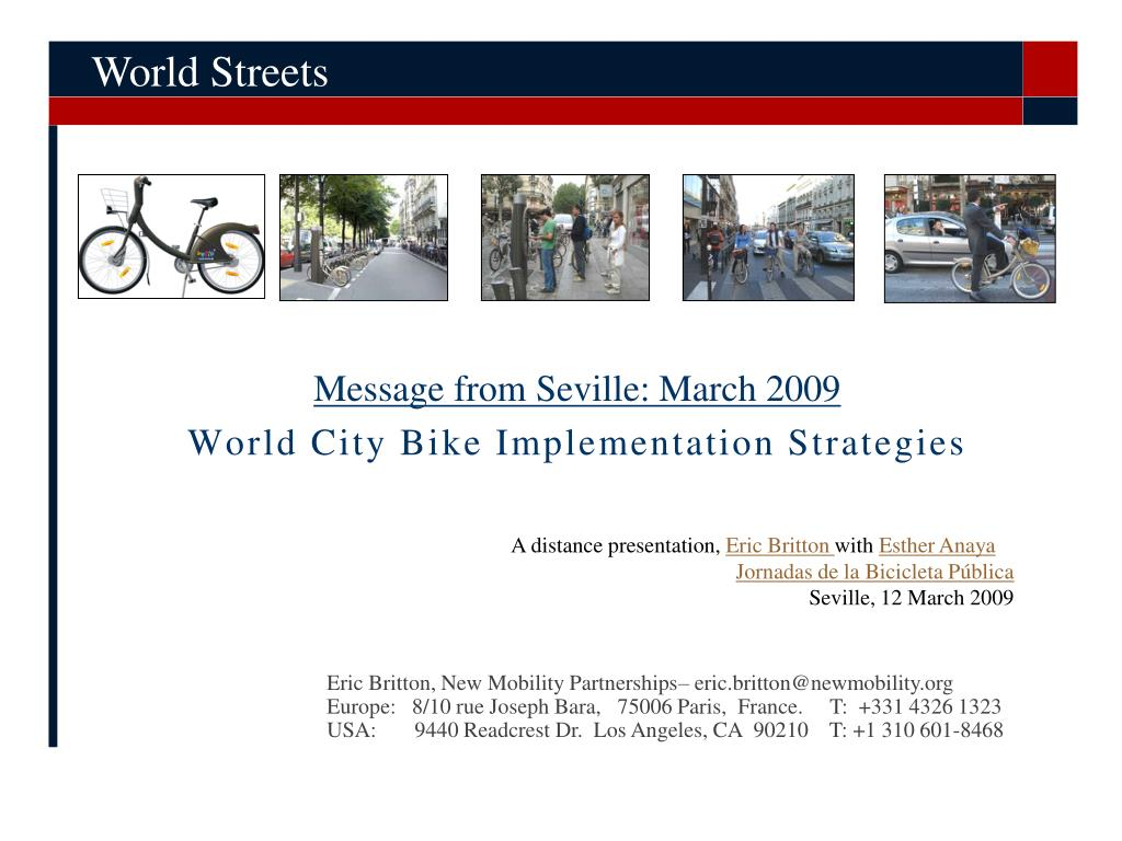 message from seville march 2009 world city bike implementation strategies l.