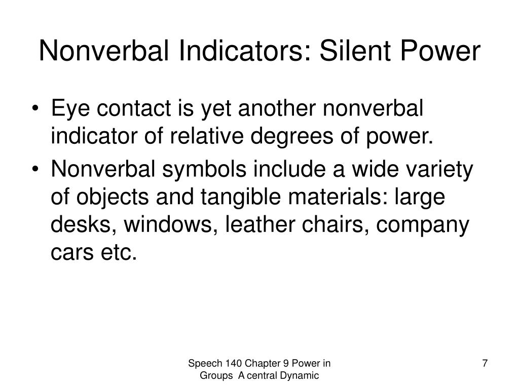 Nonverbal Indicators: Silent Power