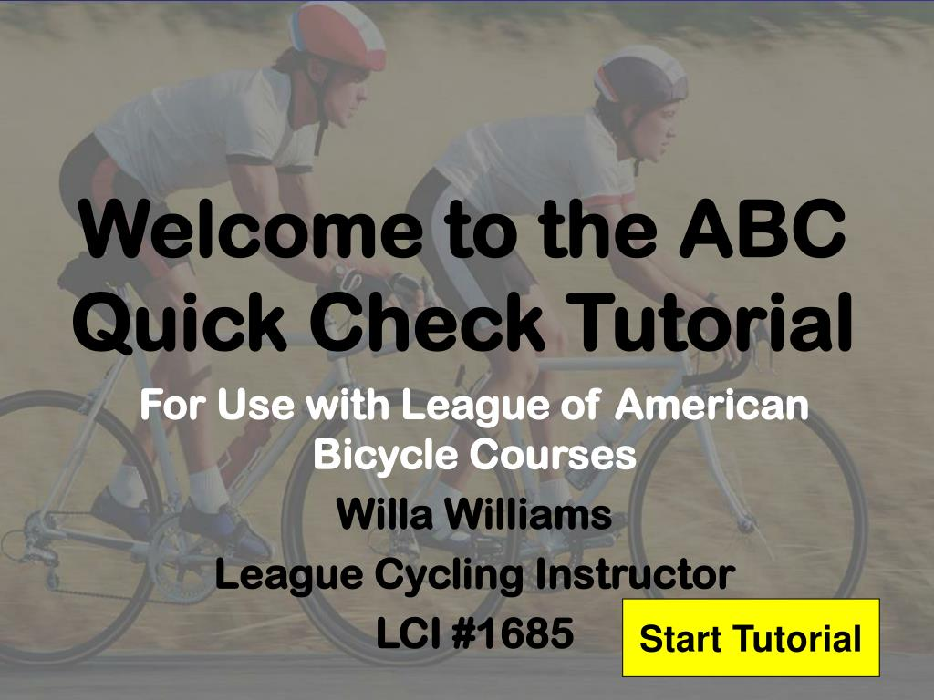 welcome to the abc quick check tutorial l.