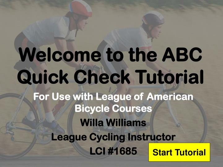Welcome to the abc quick check tutorial