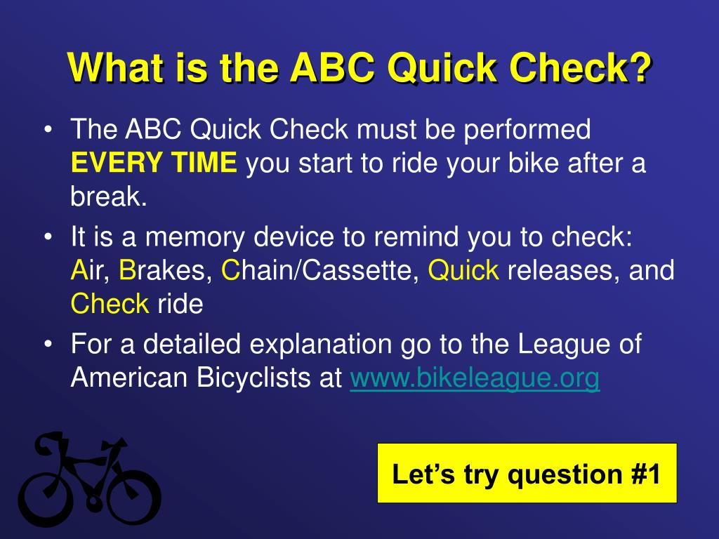 What is the ABC Quick Check?