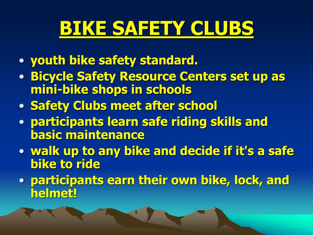 BIKE SAFETY CLUBS