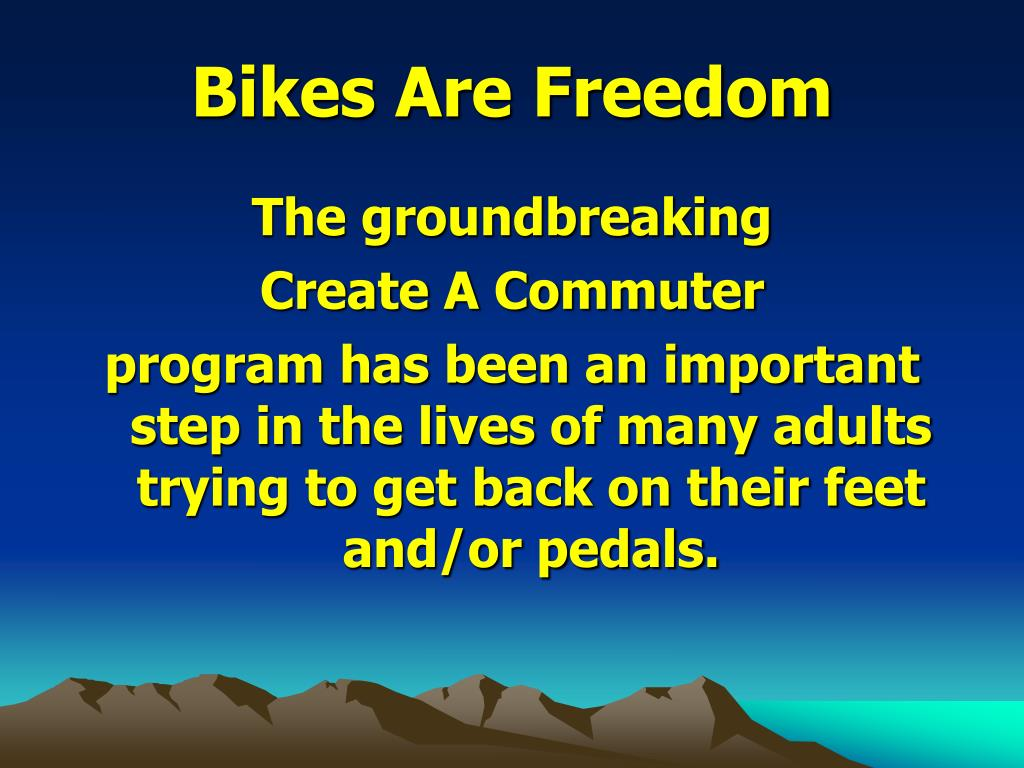 Bikes Are Freedom